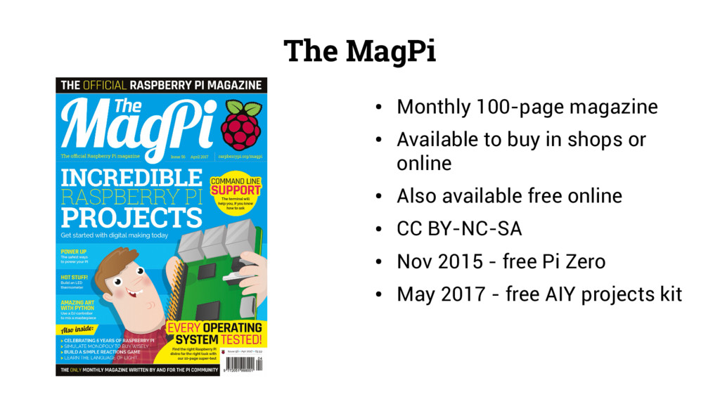 The MagPi ● Monthly 100-page magazine ● Availab...