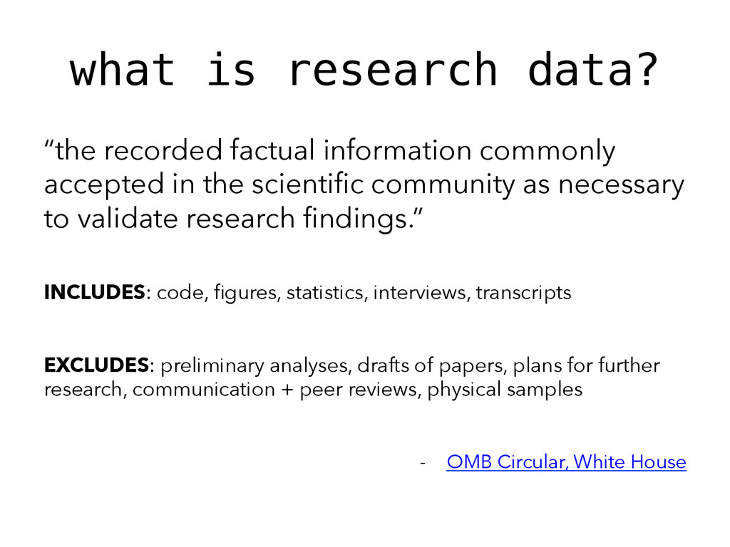 "what is research data?! ""the recorded factual i..."
