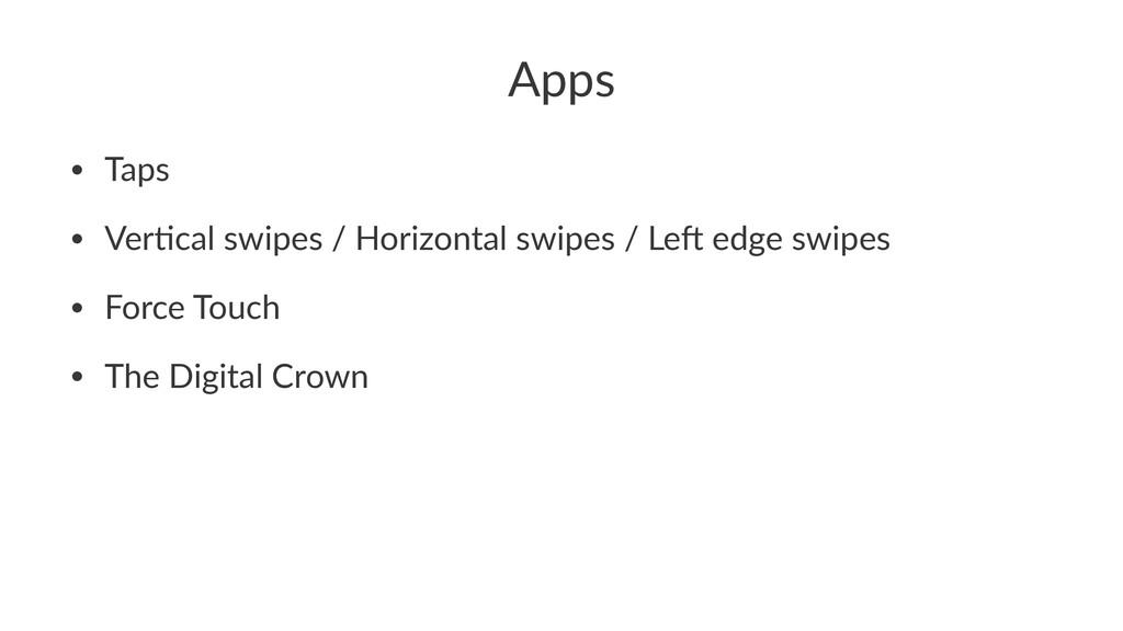 Apps • Taps • Ver)cal,swipes,/,Horizontal,swipe...