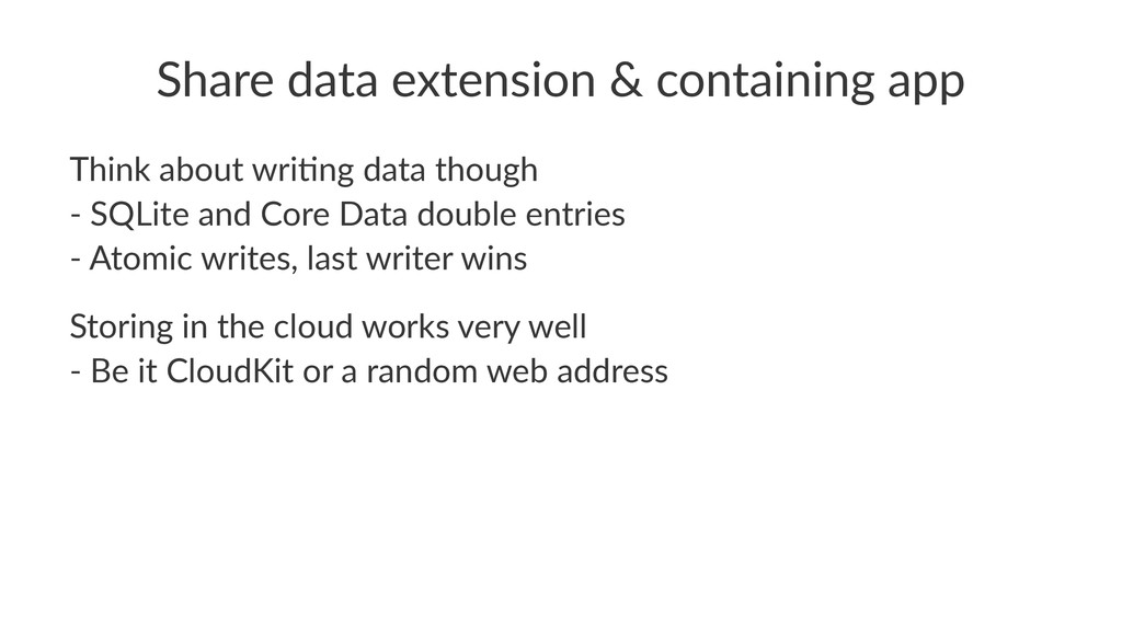 Share&data&extension&&&containing&app Think&abo...