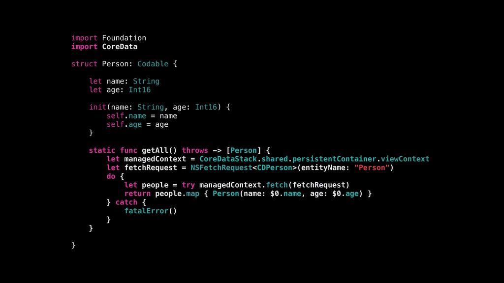 import Foundation import CoreData struct Person...