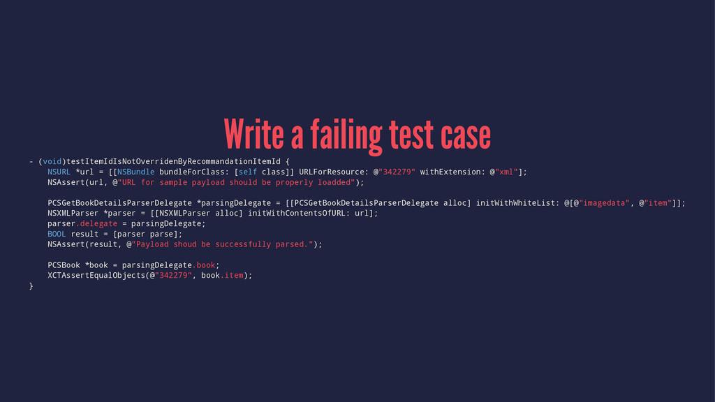 Write a failing test case - (void)testItemIdIsN...