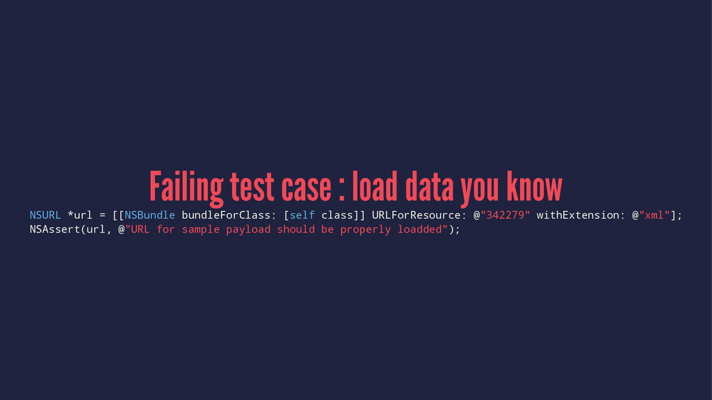 Failing test case : load data you know NSURL *u...