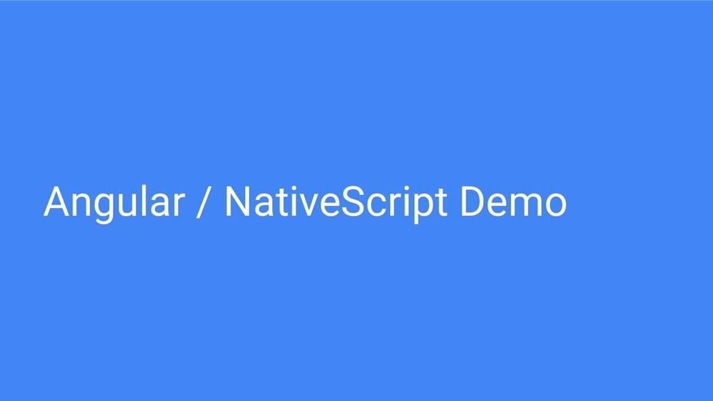 Angular / NativeScript Demo