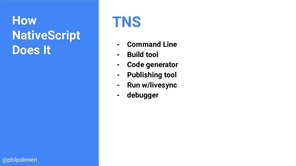 How NativeScript Does It TNS - Command Line - B...