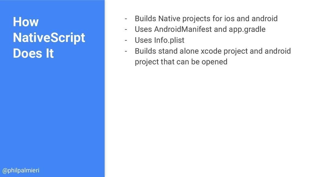 How NativeScript Does It - Builds Native projec...