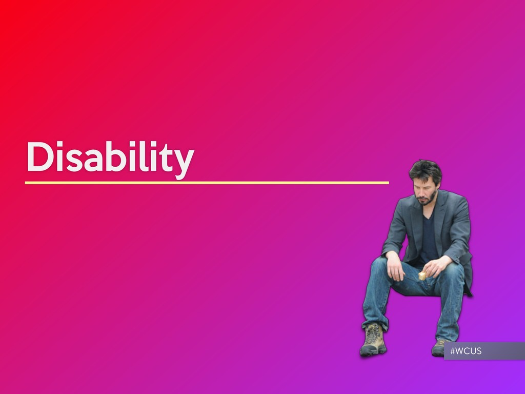 Disability #WCUS