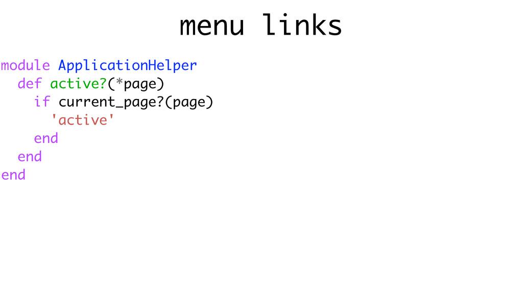 menu links module ApplicationHelper def active?...
