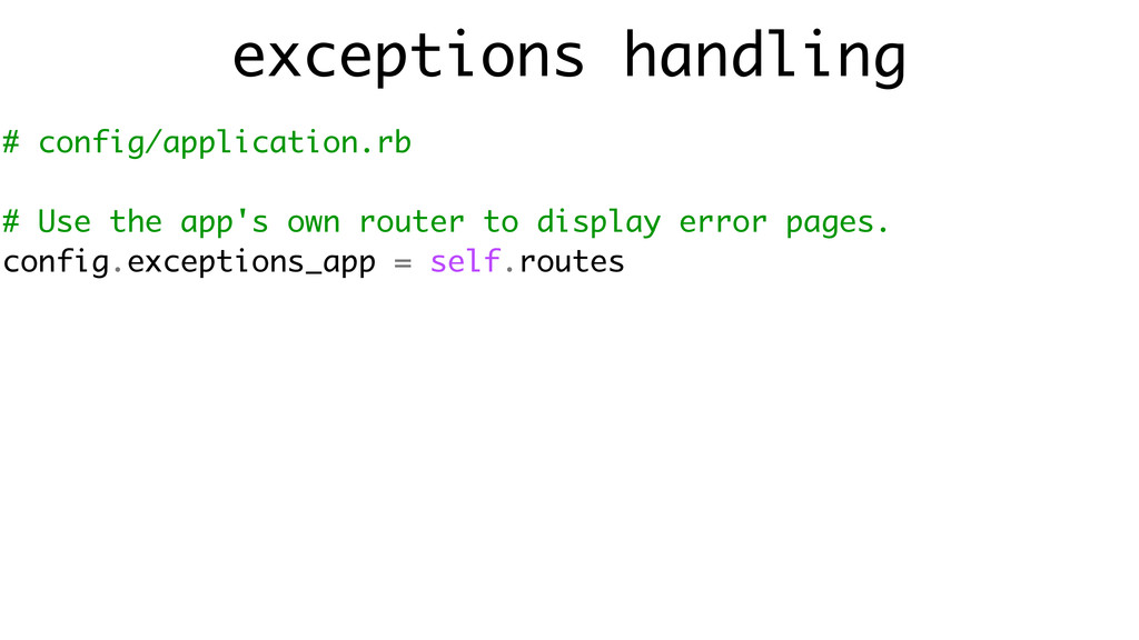 exceptions handling # config/application.rb ! #...