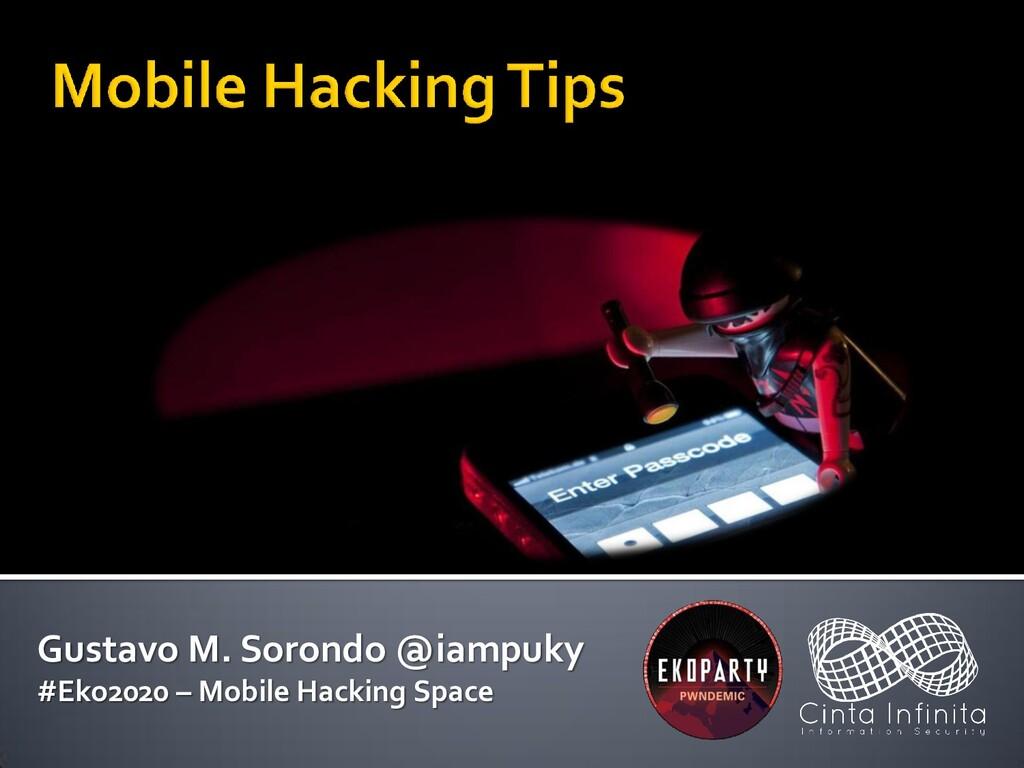 Gustavo M. Sorondo @iampuky #Eko2020 – Mobile H...
