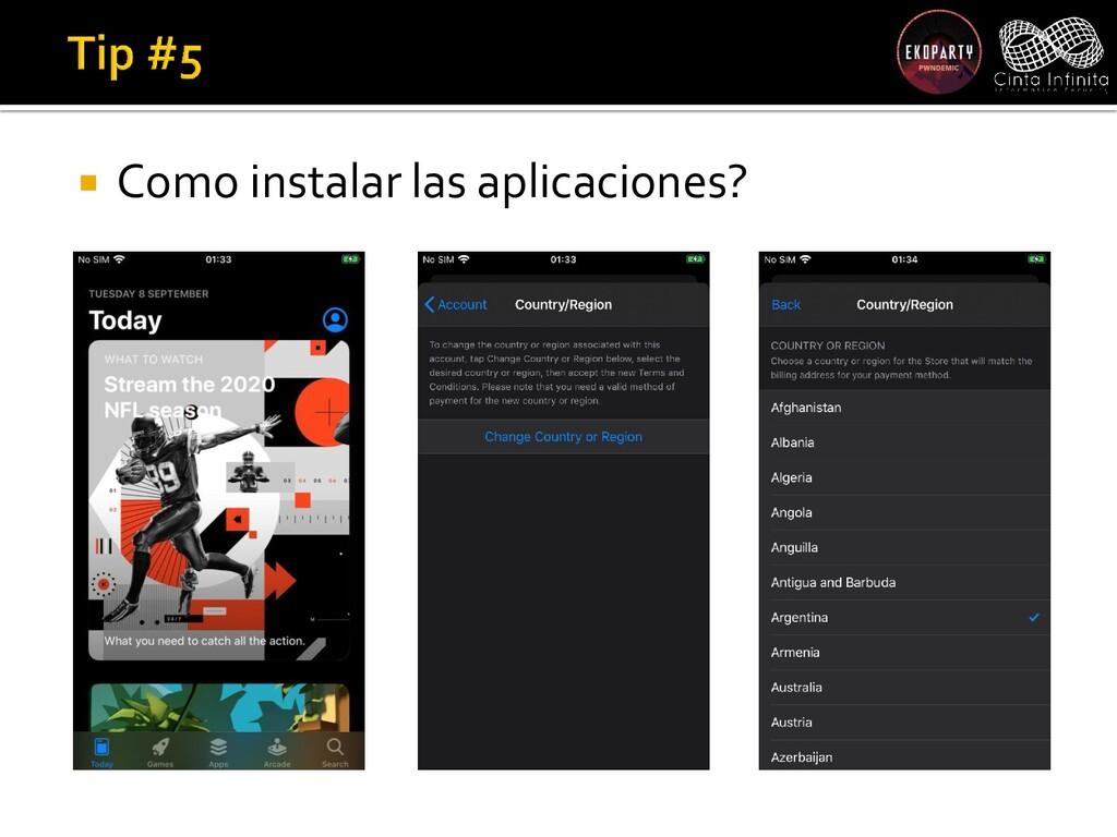  Como instalar las aplicaciones?