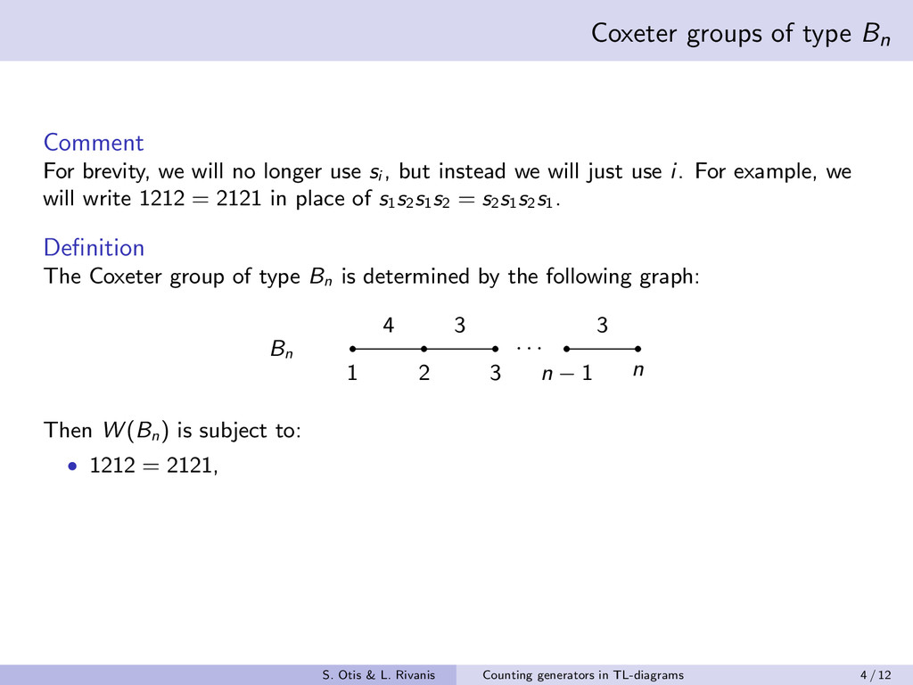 Coxeter groups of type Bn Comment For brevity, ...