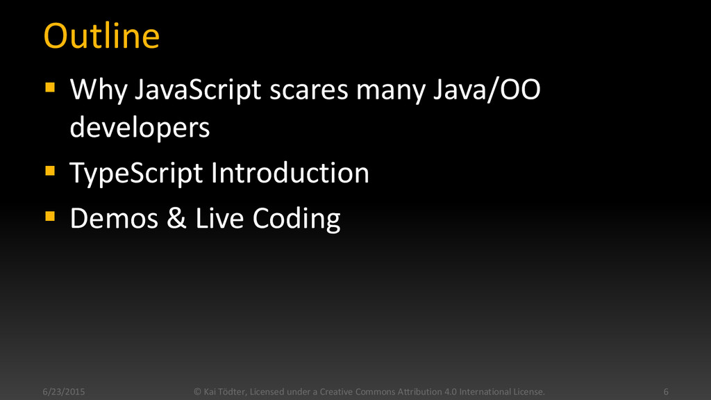 Outline  Why JavaScript scares many Java/OO de...