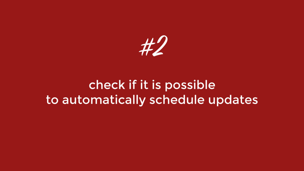 check if it is possible to automatically schedu...