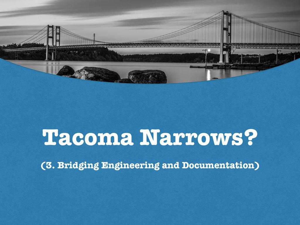 Tacoma Narrows? (3. Bridging Engineering and Do...
