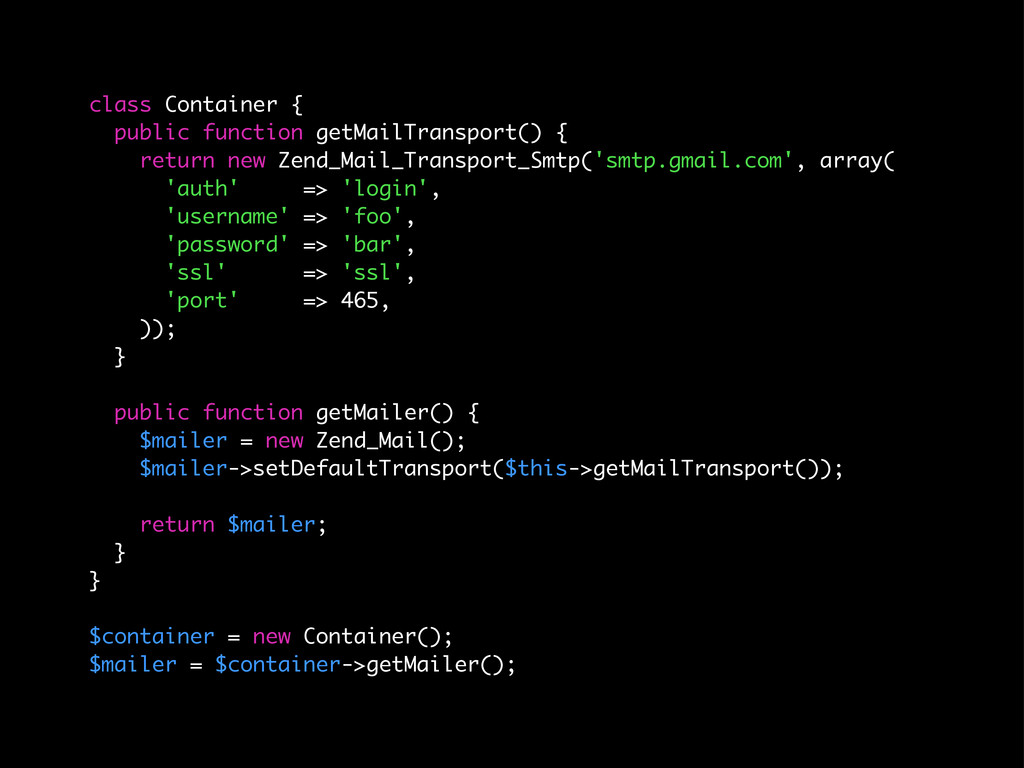 class Container { public function getMailTransp...
