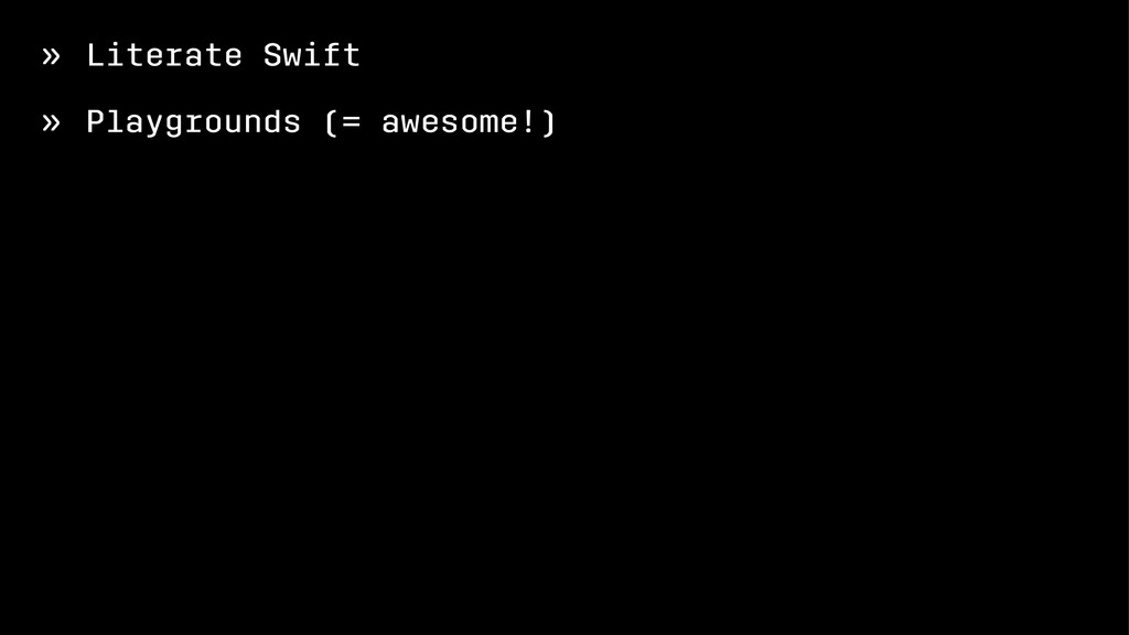 » Literate Swift » Playgrounds (= awesome!)