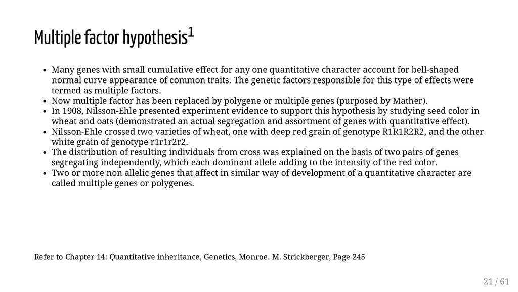 Multiple factor hypothesis1 Many genes with sma...