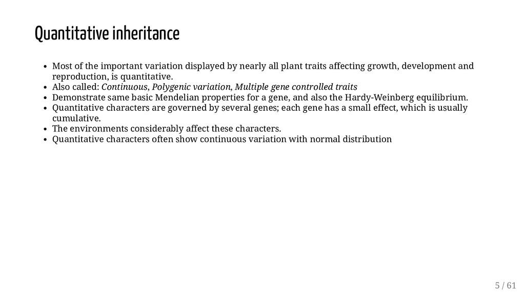 Quantitative inheritance Most of the important ...