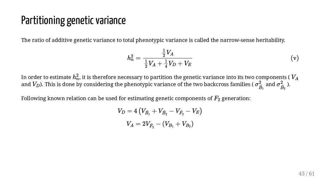 Partitioning genetic variance The ratio of addi...