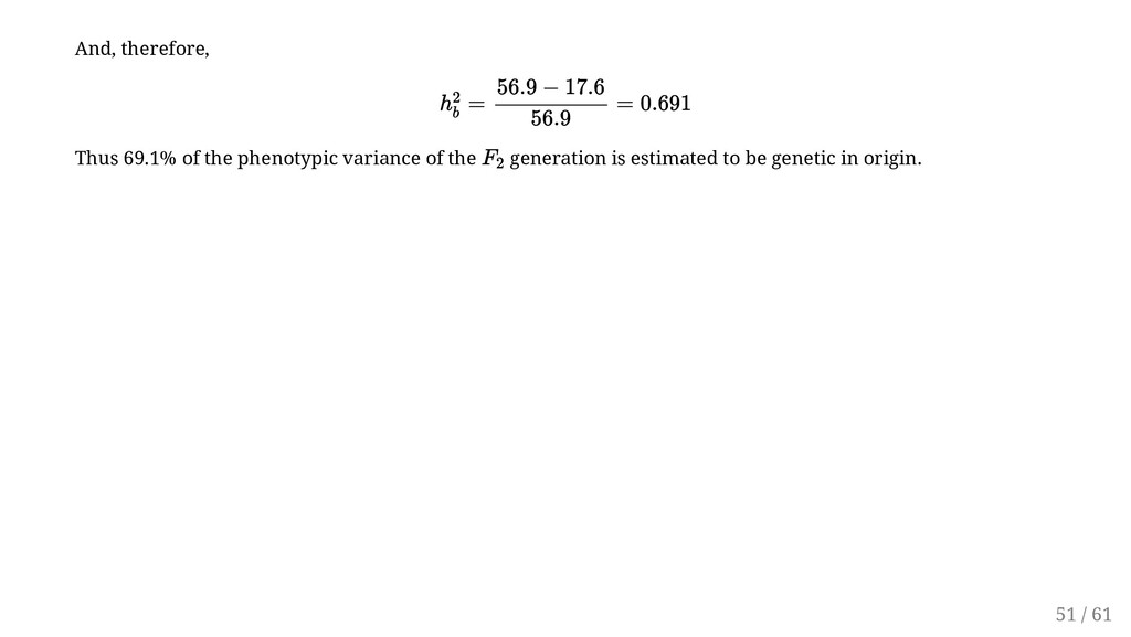 And, therefore, Thus 69.1% of the phenotypic va...