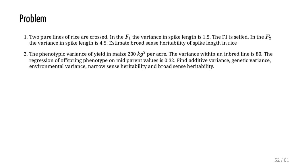Problem 1. Two pure lines of rice are crossed. ...