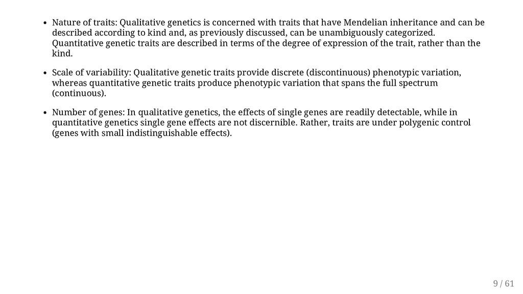 Nature of traits: Qualitative genetics is conce...
