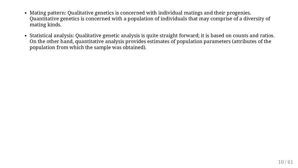 Mating pattern: Qualitative genetics is concern...