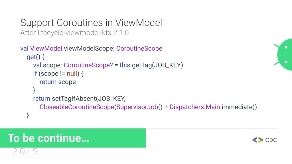 Support Coroutines in ViewModel After lifecycle...