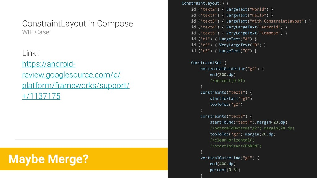 ConstraintLayout in Compose WIP Case1 Link : ht...