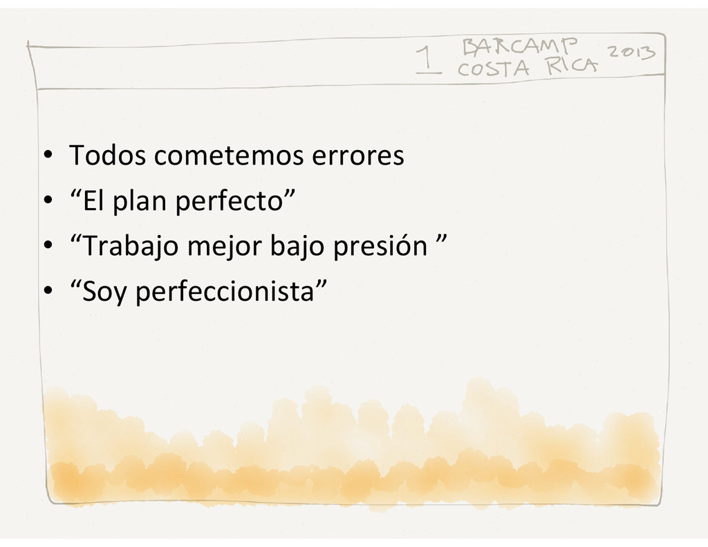 """• Todos cometemos errores • """"El plan perfecto"""" ..."""