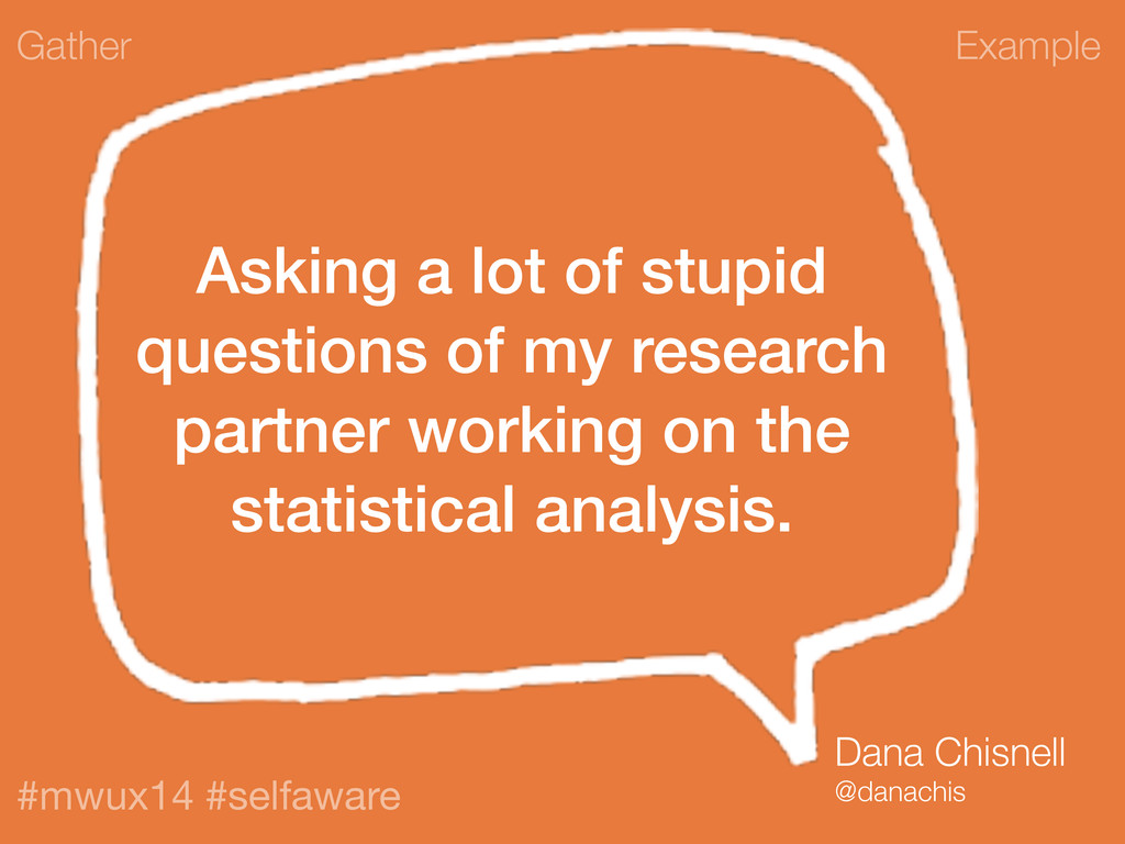 Example #mwux14 #selfaware Asking a lot of stup...