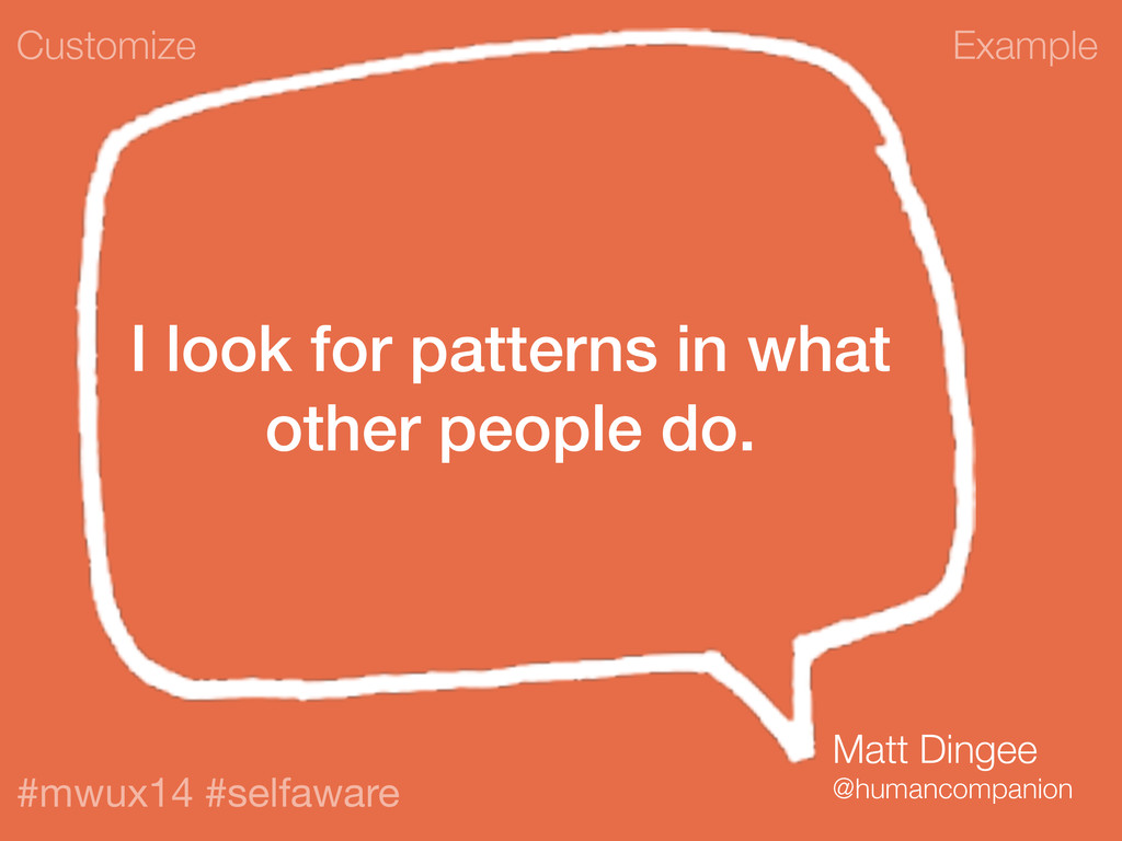 Example #mwux14 #selfaware I look for patterns ...