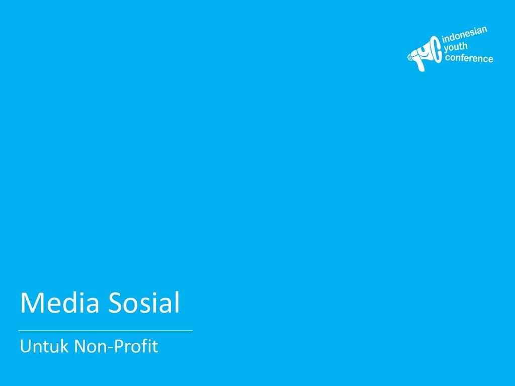 Media Sosial Untuk Non-Profit