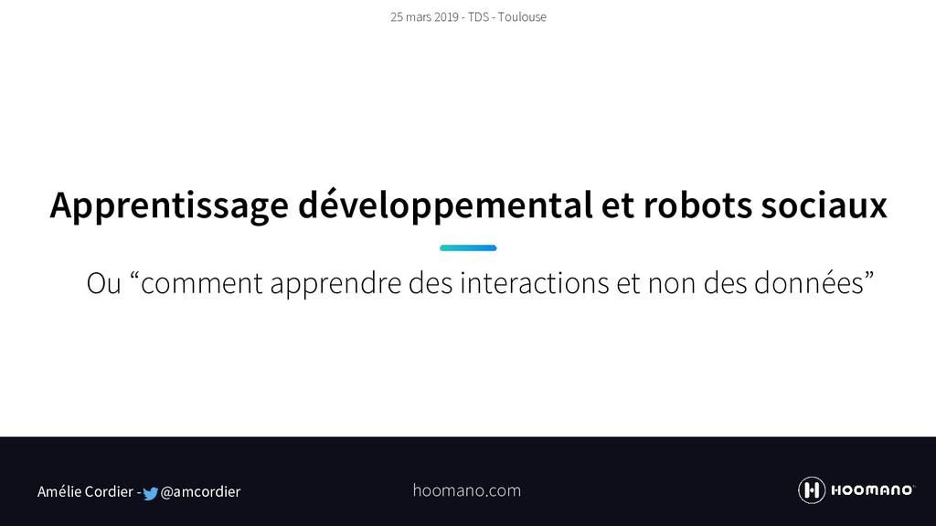 Apprentissage développemental et robots sociaux...