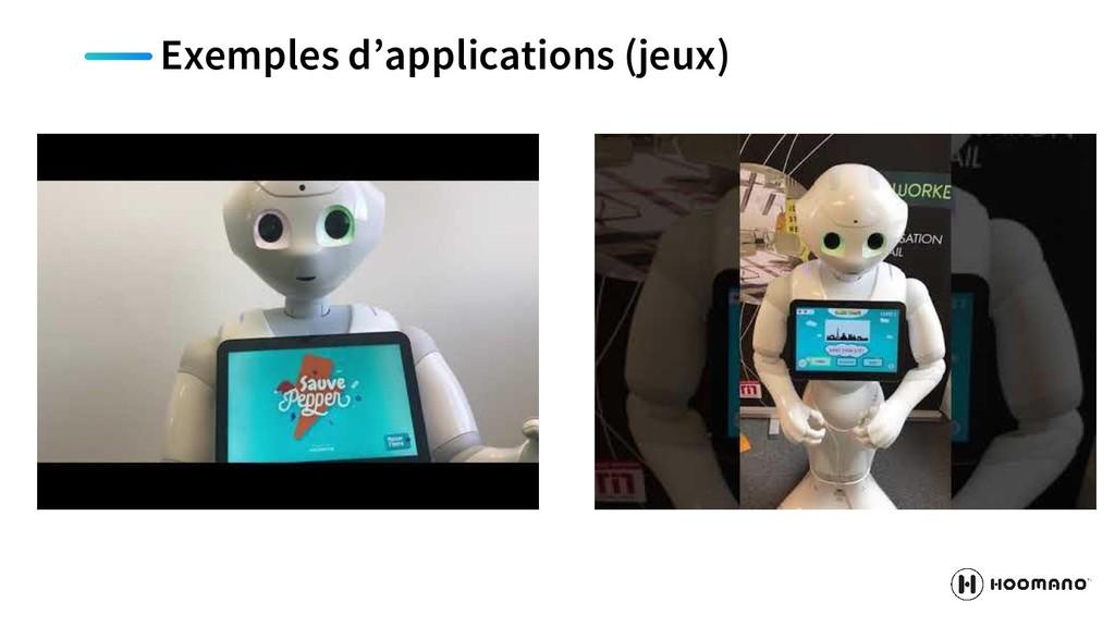 Exemples d'applications (jeux)