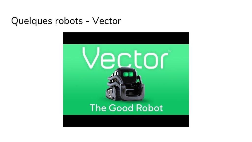 Quelques robots - Vector