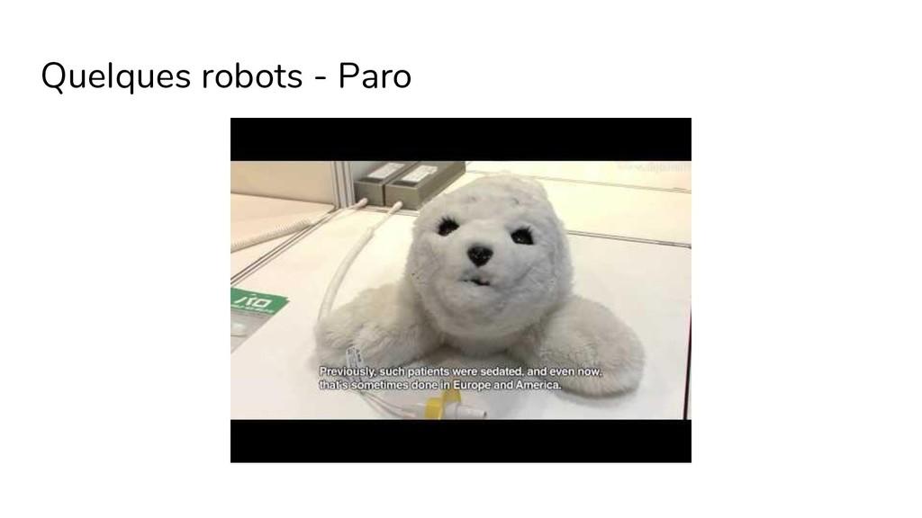 Quelques robots - Paro