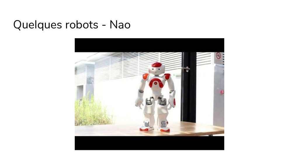 Quelques robots - Nao