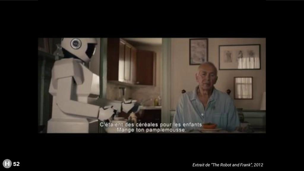"""52 Extrait de """"The Robot and Frank"""", 2012"""