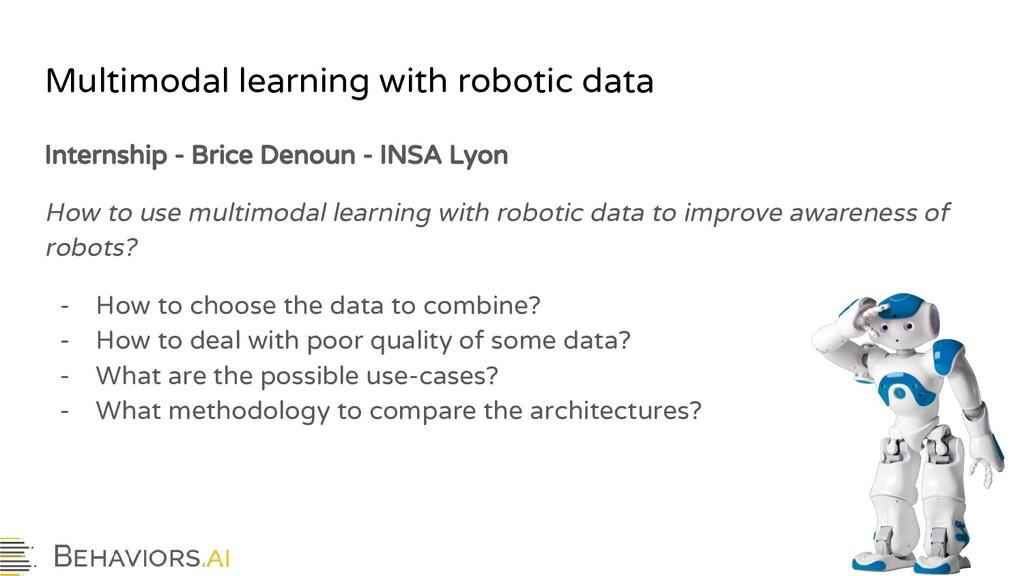 Multimodal learning with robotic data Internshi...