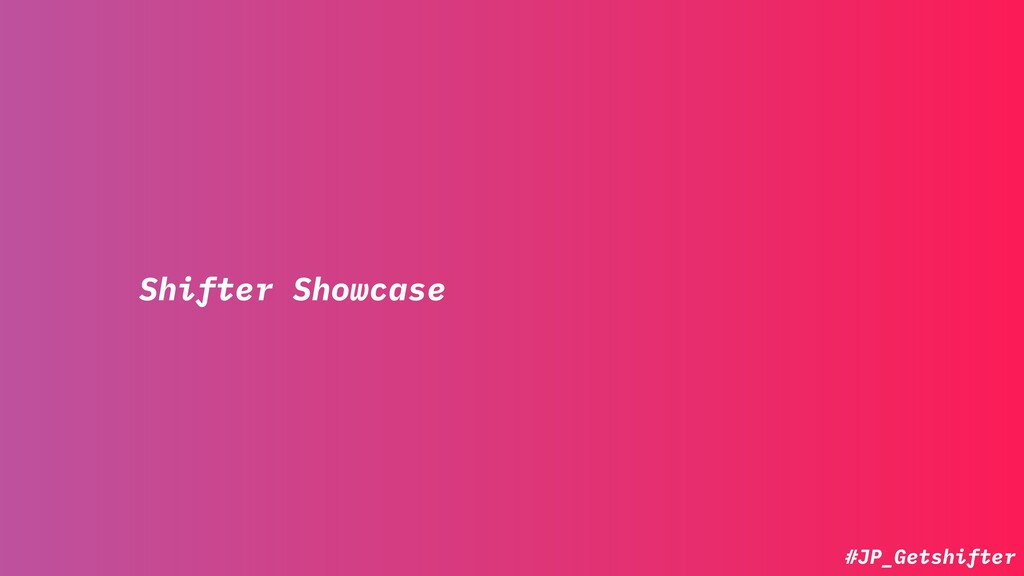 #JP_Getshifter Shifter Showcase