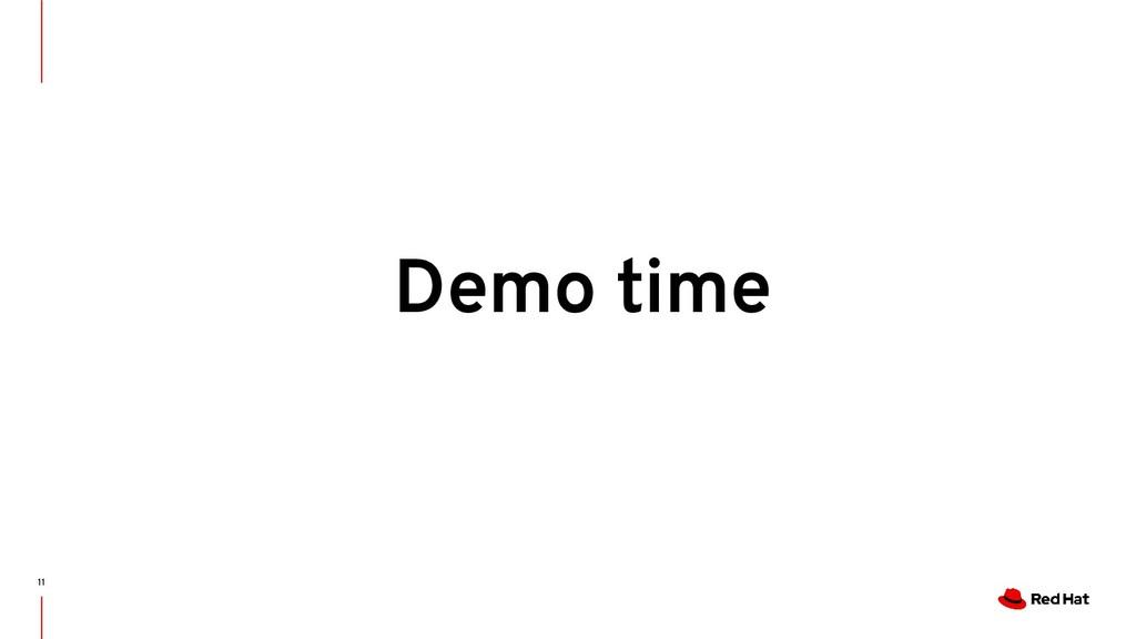 11 Demo time