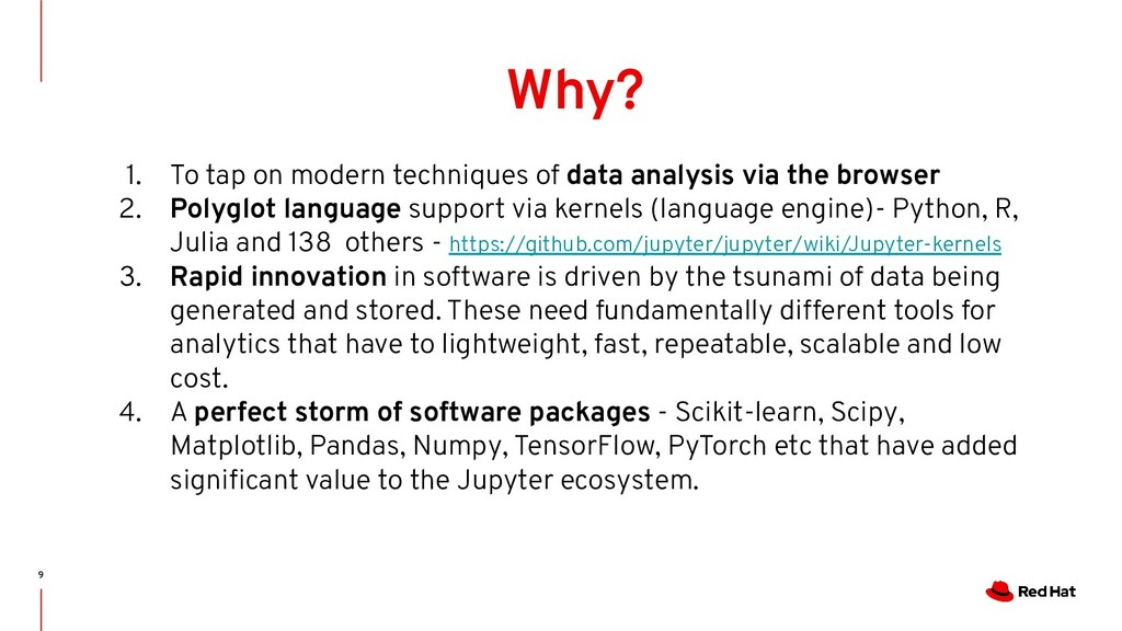 9 Why? 1. To tap on modern techniques of data a...