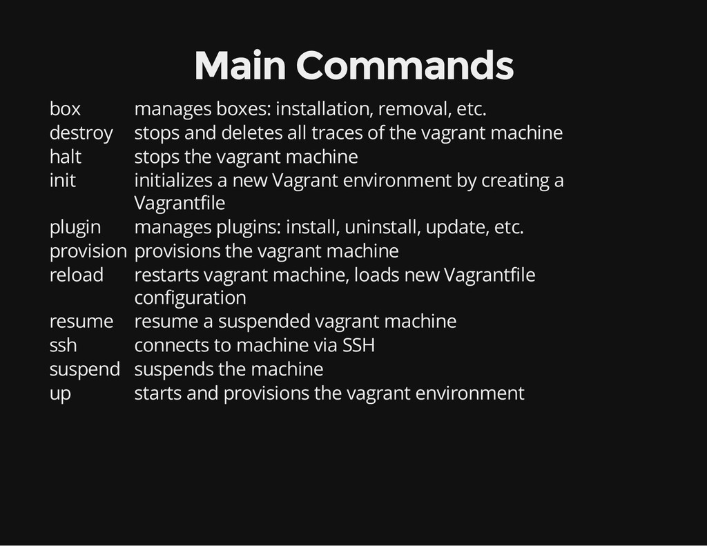 Main Commands box manages boxes: installation, ...