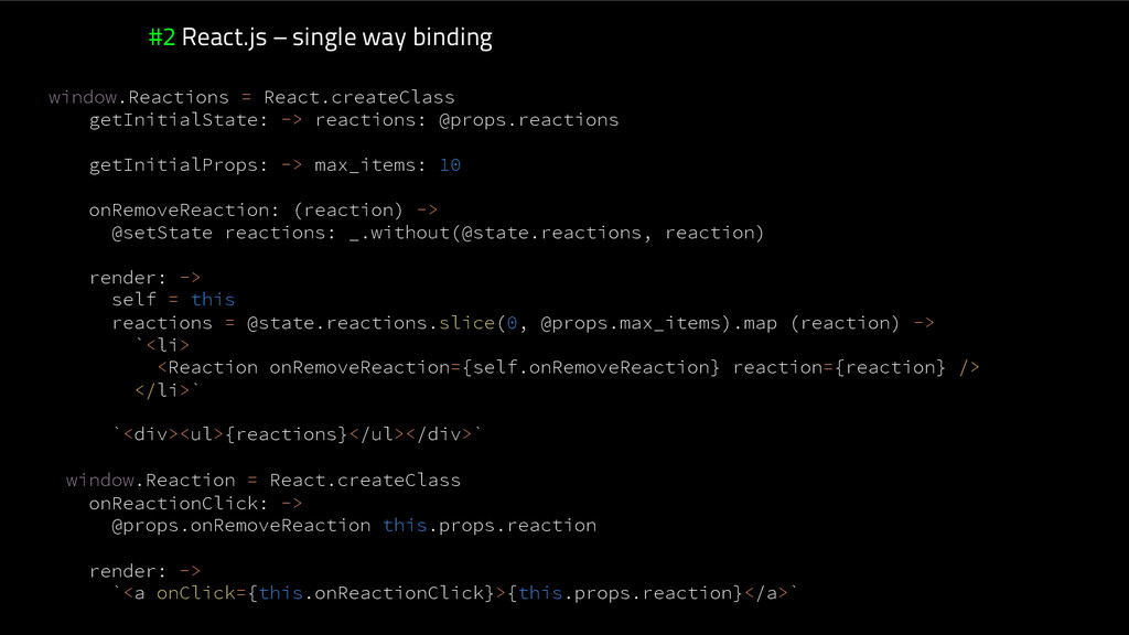#2 React.js – single way binding window.Reactio...