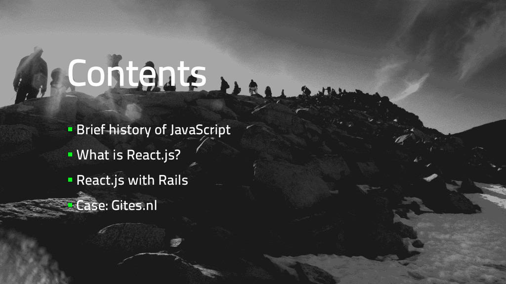 Contents §Brief history of JavaScript §What...