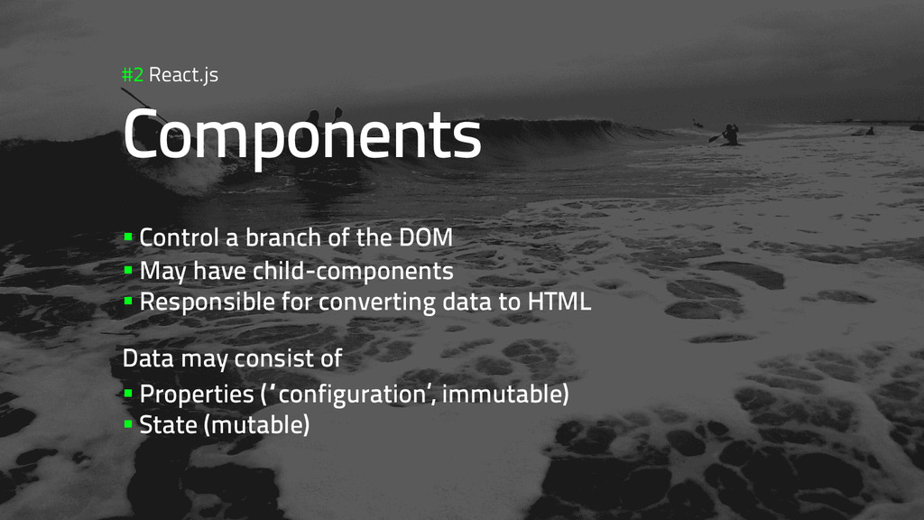 #2 React.js Components §Control a branch of t...