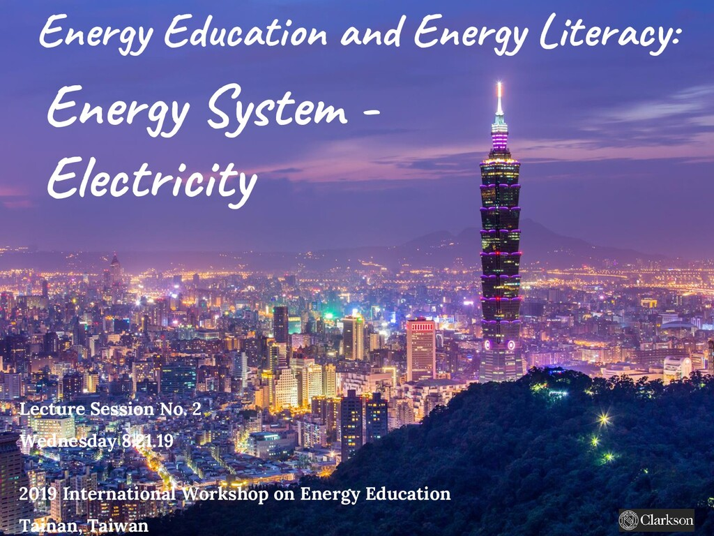 Energy Education and Energy Literacy: Lecture S...
