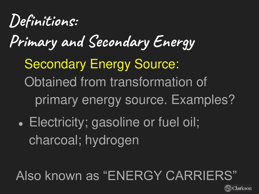 Definitions: Primary and Secondary Energy Secon...